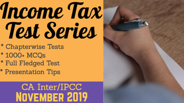 Income Tax Test Series for November 2019 | CA Inter/IPCC cover